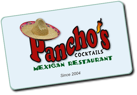 Gift Cards Pancho's Mexican Restaurant